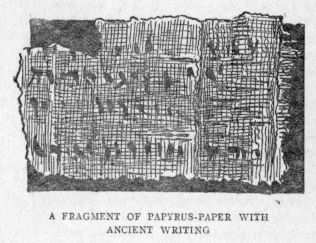 A FRAGMENT OF PAPYRUS-PAPER WITH ANCIENT WRITING