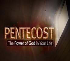 "Pentecotst ""The Power of God by the Holy Spirit"""